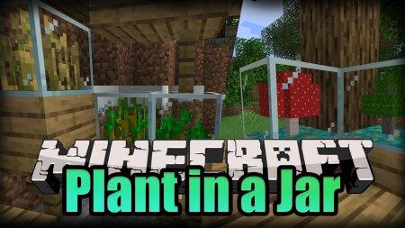 Скачать Plant In a Jar для Minecraft 1.16.4