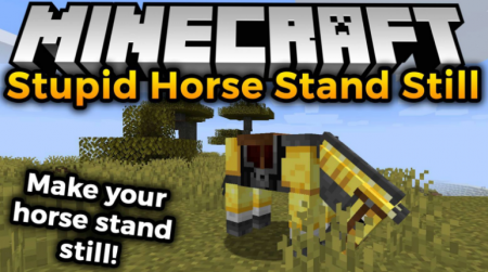 Скачать Stupid Horse Stand Still для Minecraft 1.16.4