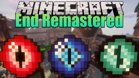 Скачать End Remastered для Minecraft 1.16