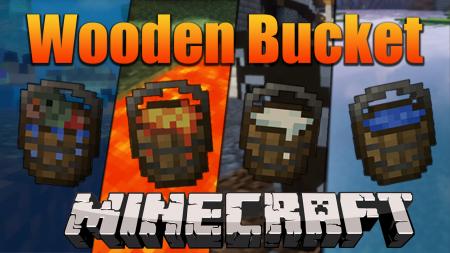 Скачать rosy162s Wooden Buckets для Minecraft 1.16.1