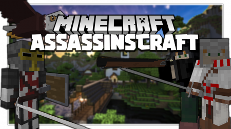 Скачать AssassinsCraft для Minecraft 1.12