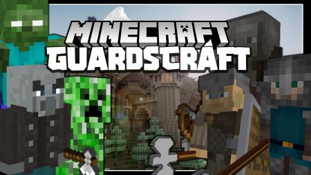 Скачать GuardsCraft для Minecraft 1.16.3