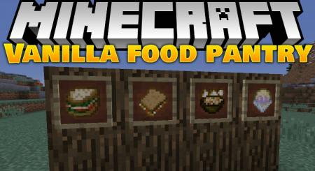 Скачать VanillaFoodPantry для Minecraft 1.16.5