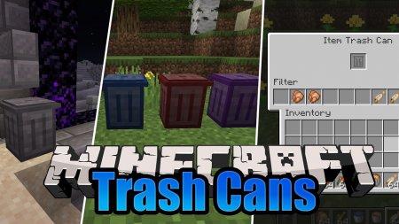 Скачать Trash Cans для Minecraft 1.14.4