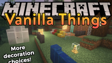 Скачать Vanilla Things для Minecraft 1.16.5