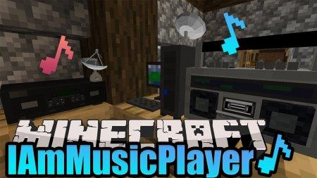 Скачать IAmMusicPlayer для Minecraft 1.15.1