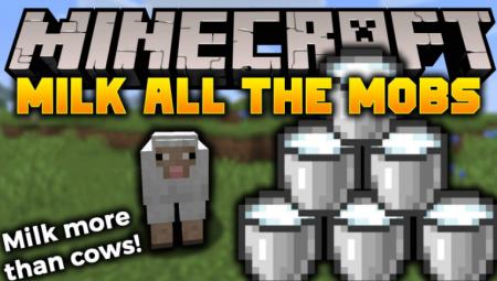 Скачать Milk All The Mobs для Minecraft 1.14.4