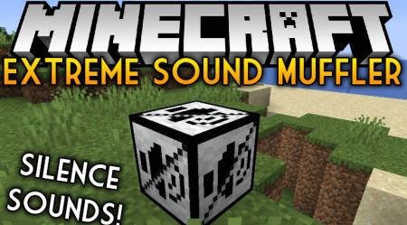 Скачать Extreme Sound Muffler для Minecraft 1.16.4