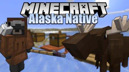 Скачать Alaska Native для Minecraft 1.15.2