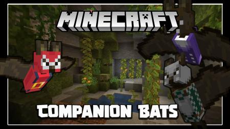 Скачать Companion Bats для Minecraft 1.16.5