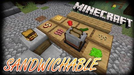 Скачать Sandwichable для Minecraft 1.16.5
