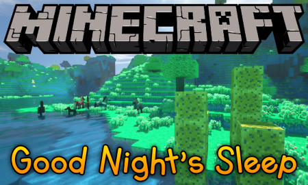 Скачать Good Night's Sleep для Minecraft 1.16.4