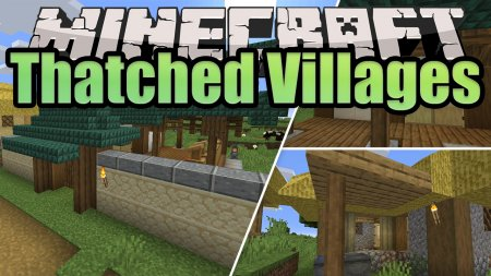 Скачать Thatched Villages для Minecraft 1.15.1