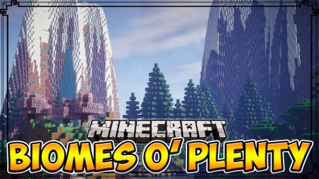 Скачать Biomes O' Plenty для Minecraft 1.13