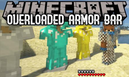 Скачать Overloaded Armor Bar для Minecraft 1.16.5