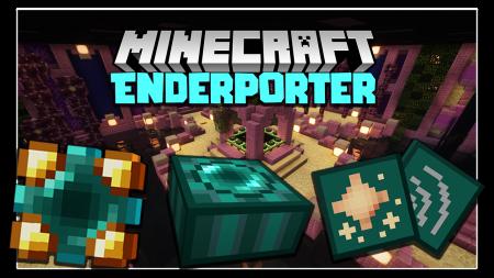 Скачать Enderporter для Minecraft 1.16.4