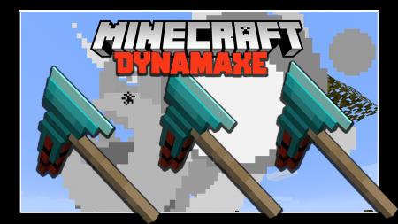 Скачать Dynamaxe для Minecraft 1.16.4