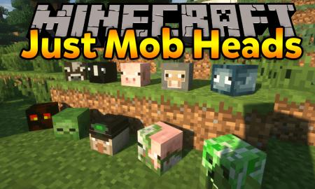 Скачать Just Mob Heads для Minecraft 1.16.4