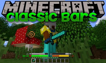 Скачать Classic Bars для Minecraft 1.16.4
