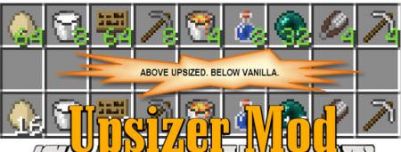 Скачать Upsizer для Minecraft 1.16.5