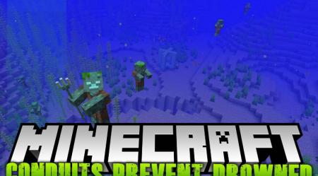 Скачать Conduits Prevent Drowned для Minecraft 1.16.5