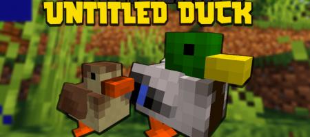 Скачать Untitled Duck для Minecraft 1.16.5