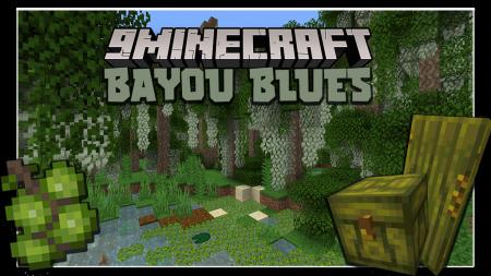 Скачать Bayou Blues для Minecraft 1.16.4