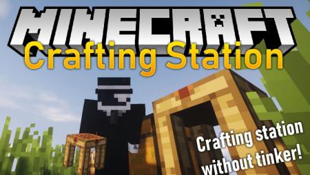 Скачать Crafting Station для Minecraft 1.16.4
