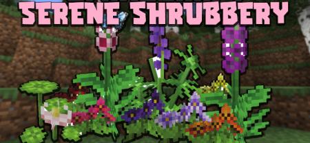 Скачать Serene Shrubbery для Minecraft 1.16.4