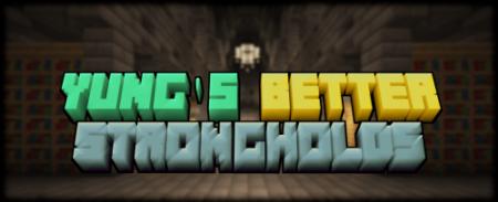 Скачать YUNG's Better Strongholds для Minecraft 1.16.4