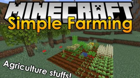 Скачать Simple Farming для Minecraft 1.16.4