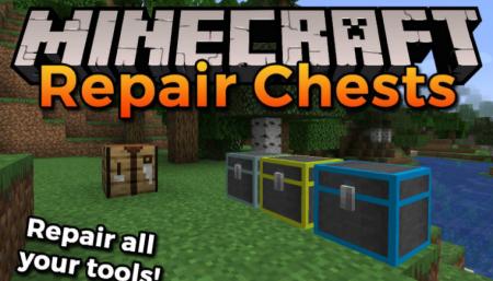 Скачать Repair Chests для Minecraft 1.16.4