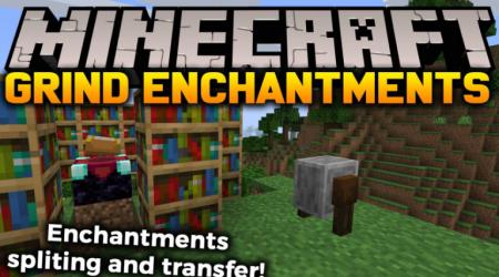 Скачать Grind Enchantments для Minecraft 1.15.1