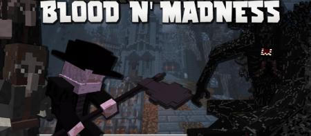 Скачать Blood and Madness для Minecraft 1.16.4