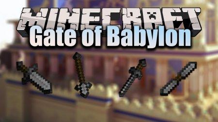 Скачать Gate of Babylon для Minecraft 1.17