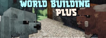Скачать World Building Plus для Minecraft 1.16.5