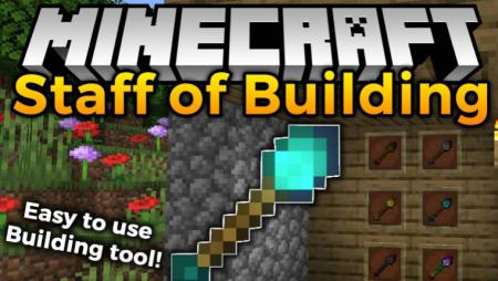 Скачать Staff of Building для Minecraft 1.17