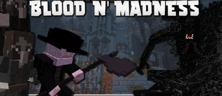 Скачать Blood and Madness для Minecraft 1.16.1