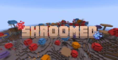 Скачать Shroomed для Minecraft 1.16.5