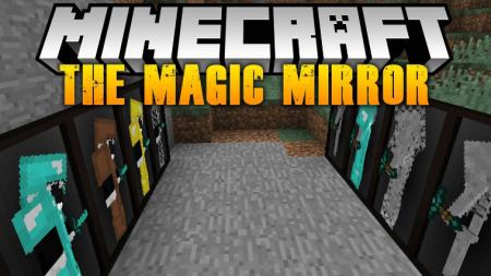 Скачать The Magic Mirror для Minecraft 1.17