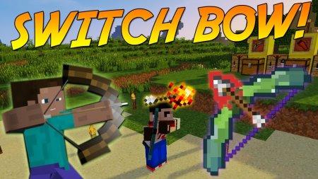 Скачать Switch Bow для Minecraft 1.16.5