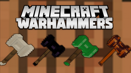 Скачать Warhammers для Minecraft 1.17.1