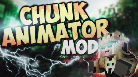 Скачать Chunk Animator для Minecraft 1.17