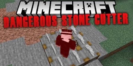 Скачать Dangerous Stone Cutter для Minecraft 1.17