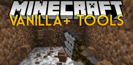 Скачать Vanilla Plus Tools для Minecraft 1.17.1