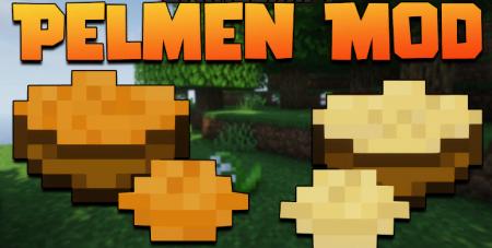 Скачать Pelmen для Minecraft 1.17