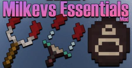 Скачать Milkevs Essentials для Minecraft 1.17.1