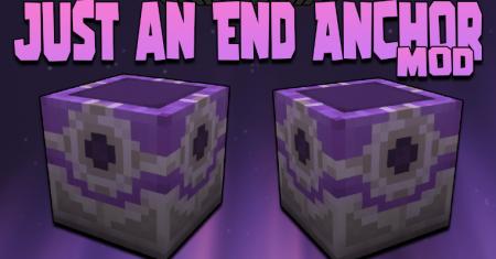 Скачать Just an End Anchor для Minecraft 1.17