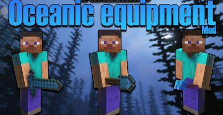 Скачать Oceanic Equipment для Minecraft 1.16.5