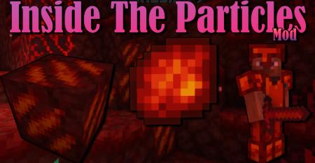 Скачать Inside The Particles для Minecraft 1.16.4